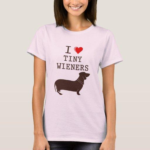 Funny I Love Tiny Wiener Dachshund T-Shirt
