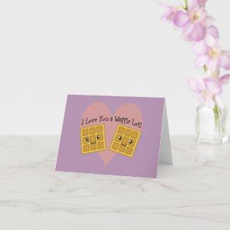 Funny I Love You A Waffle Lot Cute Kawaii Waffles Card