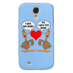 funny I love you Galaxy S4 Cover