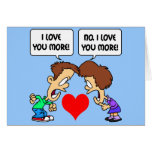 funny I love you Greeting Card