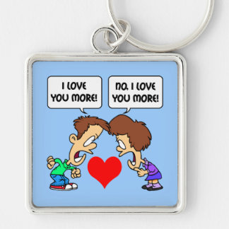 funny I love you Silver-Colored Square Keychain