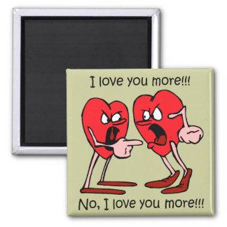 Funny I love you Fridge Magnet