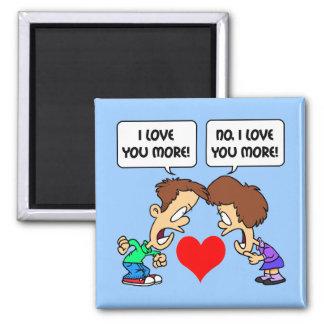 funny I love you Refrigerator Magnet