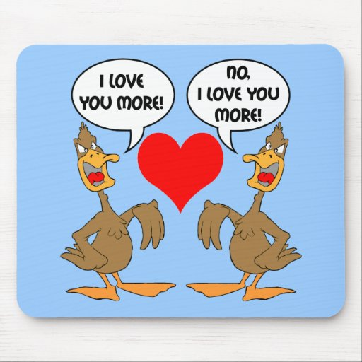 funny I love you Mouse Pads
