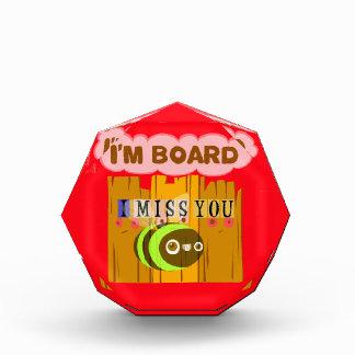 Funny I Miss You I am Bored Award