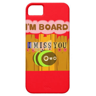 Funny I Miss You I am Bored iPhone SE/5/5s Case
