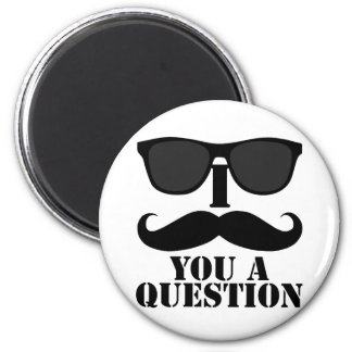 Funny I Moustache You A Question Black Sunglasses 2 Inch Round Magnet