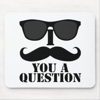 Funny I Moustache You A Question Black Sunglasses Mouse Pad
