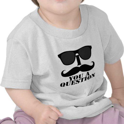 Funny I Mustache You A Question Black Sunglasses Tee Shirts