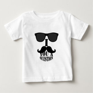 Funny I Mustache You A Question with Sunglasses Baby T-Shirt