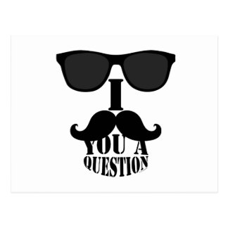 Funny I Mustache You A Question with Sunglasses Postcard