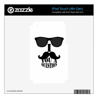 Funny I Mustache You A Question with Sunglasses Decals For iPod Touch 4G
