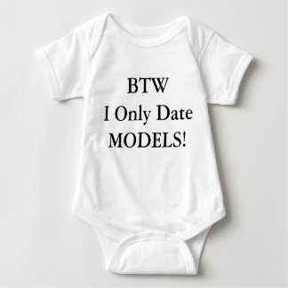 FunnY I ONLY DATE MODELS T-Shirt for Babies