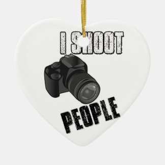 Funny I shoot people photographer Ceramic Ornament