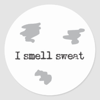 Funny I smell sweat © Sports Humor Classic Round Sticker