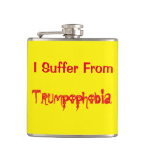Funny I Suffer from Trumpophobia! Hip Flask
