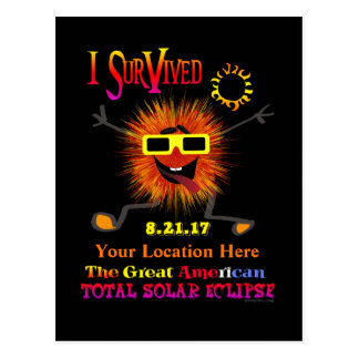 Funny I Survived The Great American Solar Eclipse Postcard