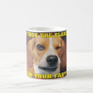 Funny I took the blame for your fart! Coffee Mug