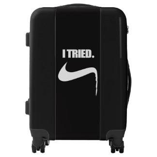 Funny I Tried and Failed Luggage