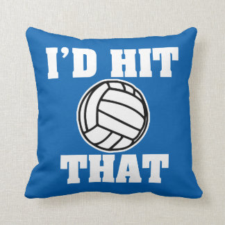 Funny I'd hit that volleyball pillow