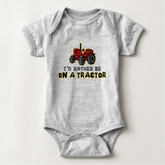 Funny I'd Rather Be On A TractorI Baby Bodysuit
