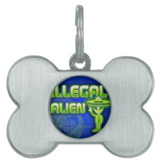 Funny Illegal Alien Pet Tag