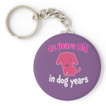 Funny I'm 42 in  Dog years 6th Birthday Gift for Keychain