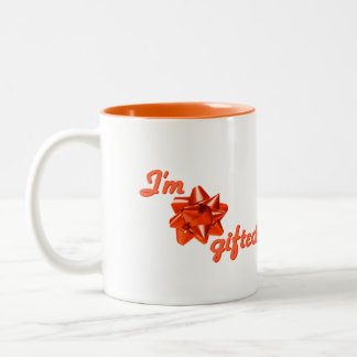 Funny I'm Gifted Orange Mug