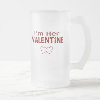 Funny I'm Her Valentine 16 Oz Frosted Glass Beer Mug