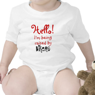 Funny I'm I'm being raise by Bikers Baby Bodysuits