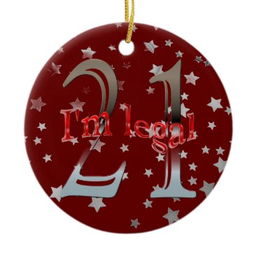 Christmas Themed Funny I'm Legal 21st Birthday Stars Red Christmas Ceramic Ornament
