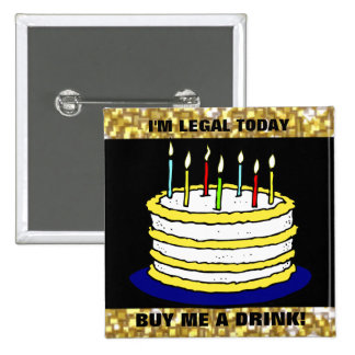 Funny I'm Legal Buy Me a Drink 21st Birthday Cake 2 Inch Square Button