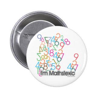 Funny Im Mathslexic Design Button