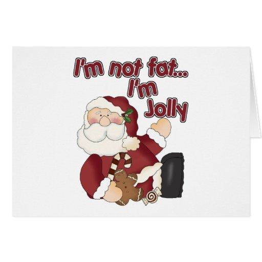 Funny I'm Not Fat Santa Claus Greeting Card