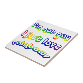Funny I'm Not Gay I Just Love Rainbows Small Square Tile