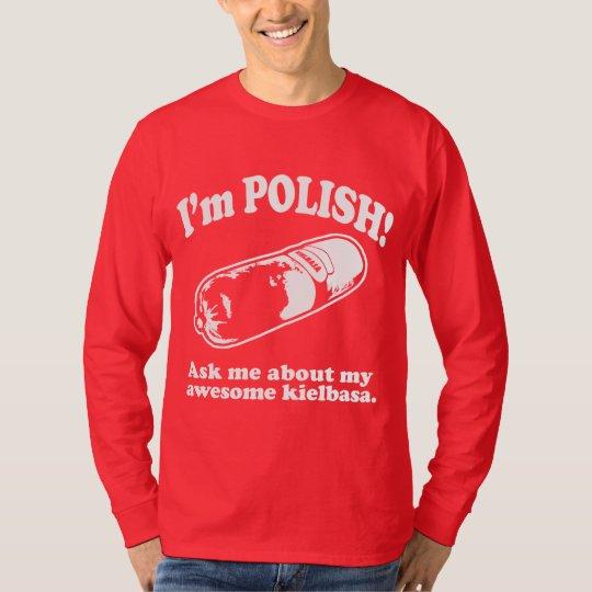 Funny! I'm Polish Design T-Shirt
