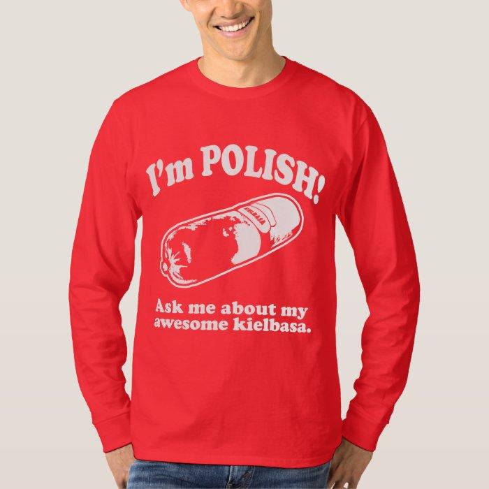 Funny i 39 m polish design t shirt zazzle for Polish t shirts online