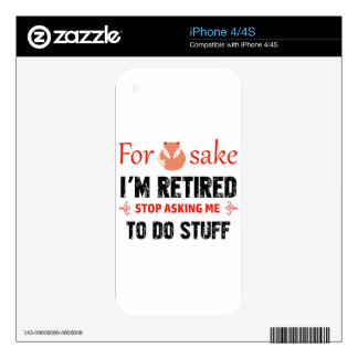 Funny I'm retired designs Decal For iPhone 4