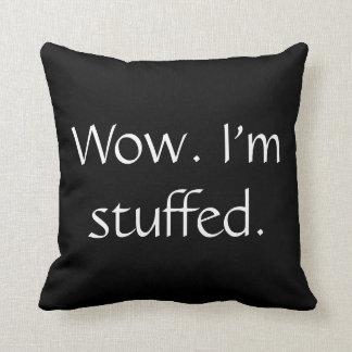 Funny I'm Stuffed pillow