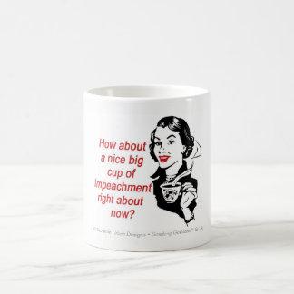 Funny Impeachment Mug, Feminist Mug