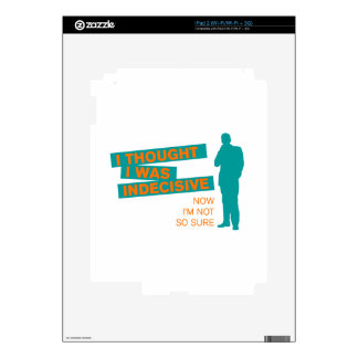 Funny Indecisive Skins For iPad 2
