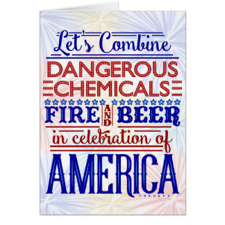 Funny Independence Day July 4th Beer Fireworks Card