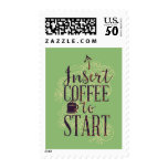 Funny Insert Coffee to Start Coffee Lovers Postage