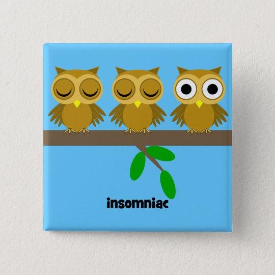 funny insomniac owl button