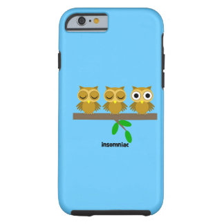 funny insomniac owl tough iPhone 6 case
