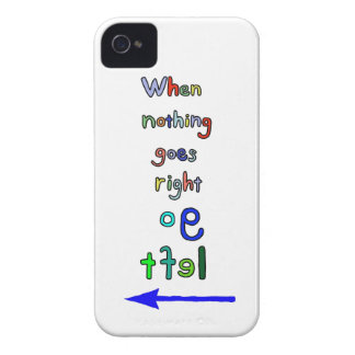 Funny & Inspirational Go Left Quote iPhone case