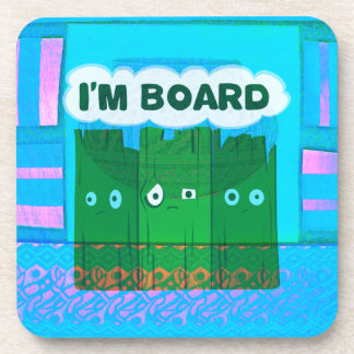 Funny Inspirational Graphic I Am bored Text Art Drink Coaster