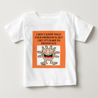 funny insult for all baby T-Shirt