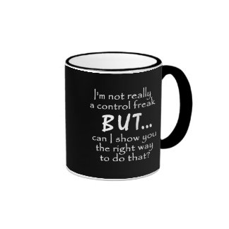 FUNNY INSULTS CONTROL FREAK QUOTES COMMENTS BLACK MUGS