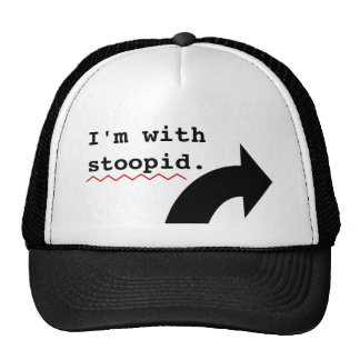 Funny Insults Im With Stupid Spell Check Trucker Hat